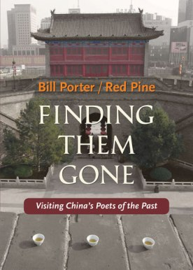 Finding Them Gone by Bill Porter/Red Pine