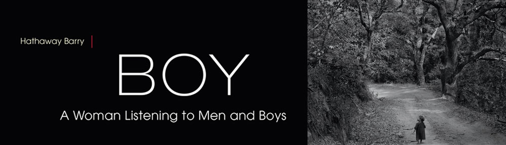 BOY: A Woman Listening to Men and Boys